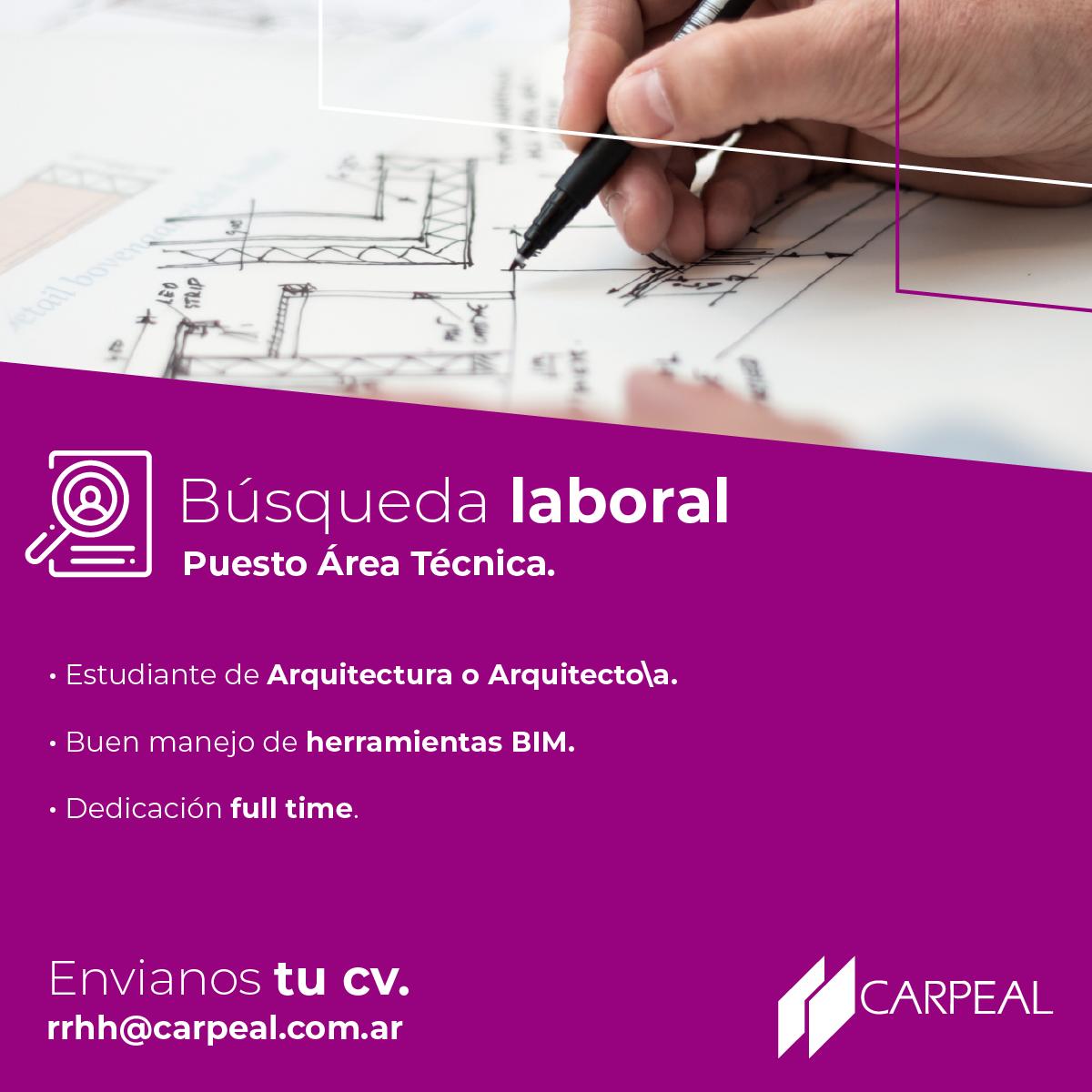 CARPEAL - Búsqueda Laboral - Area Técnica.